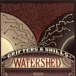 Grifters and Shills - Watershed