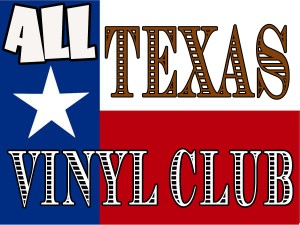 Offering Vinyl Pressing and Vinyl Sales of Texas Music to the Entire World!