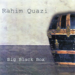 Rahzim Quazi -Big Black Box