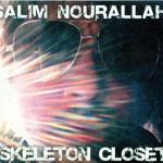 Salim Nourallah - Skeleton Closet